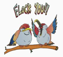 Flock You Birds by Skree