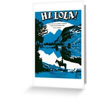 HI LOLA (vintage illustration) Greeting Card