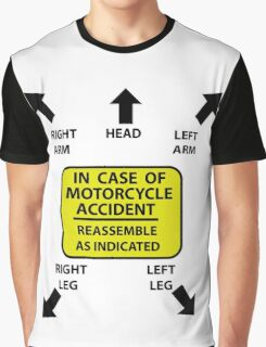 In Case Of Motorcycle Accident Graphic T-Shirt