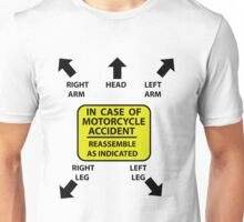 In Case Of Motorcycle Accident Unisex T-Shirt