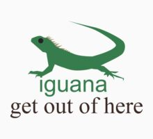 Iguana get out of here by keidren