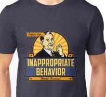 Enjoy My Inappropriate Behavior Unisex T-Shirt