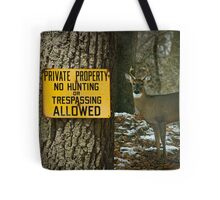No Hunting Sign and Whitetail Buck Tote Bag
