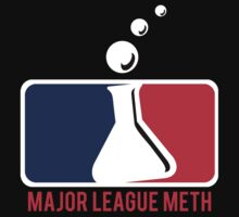 Major League Meth by ScottW93