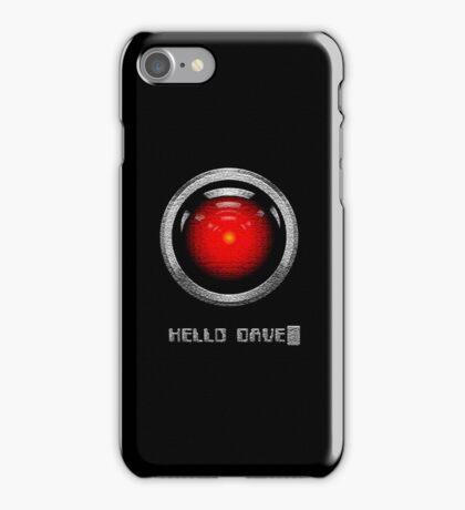 Hello Dave.. iPhone Case/Skin