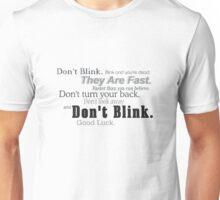 Don't Blink. Unisex T-Shirt