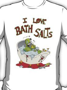 I Love Bath Salts Zombie T-Shirt