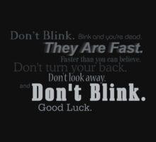 Don't Blink. by MuggleJoanne