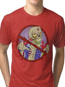 No Zombies Tri-blend T-Shirt