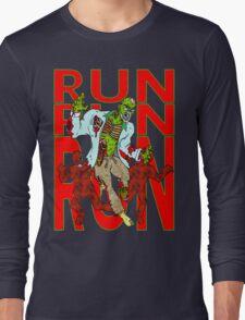 Zombies, Runnnn T-Shirt