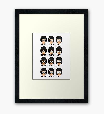Tina - Butts! Framed Print