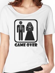 Game Over Wedding Women's Relaxed Fit T-Shirt