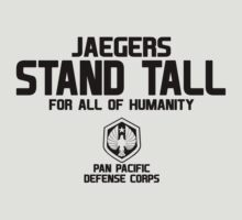 Jaegers Stand Tall For All Of Humanity by cerenimo