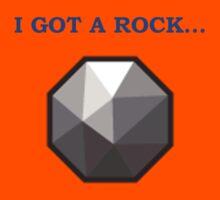 You Got a Hard Stone by Dentarthurdent