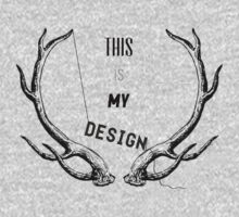 This Is My Design v2 by Natasha Curran