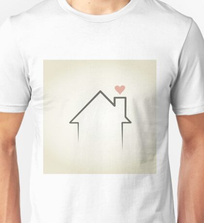 Love the house Unisex T-Shirt
