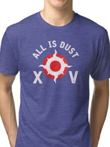 All is Dust (pre-heresy) Tri-blend T-Shirt