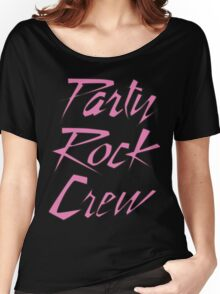 Party Rock Crew Women's Relaxed Fit T-Shirt
