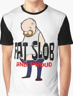 Fat Slob Graphic T-Shirt