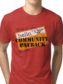 community BLOWBACK. Tri-blend T-Shirt