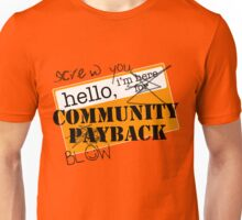 community BLOWBACK. Unisex T-Shirt