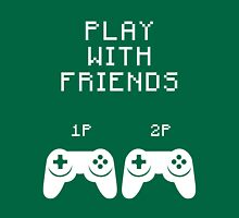 play video games with friends  Unisex T-Shirt