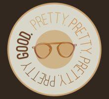 Pretty Pretty Pretty Pretty Good by fixtape