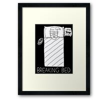 BREAKING BED (4 BLACK) Framed Print