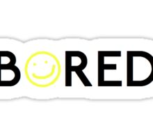 Bored. Sticker