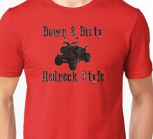 Down & Dirty Unisex T-Shirt
