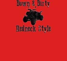 Down & Dirty Unisex T-Shirt