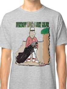 Lousy Golfers Classic T-Shirt
