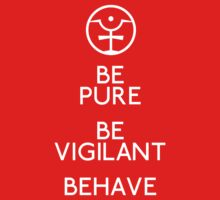 Be Pure, Be Vigilant, Behave Kids Clothes