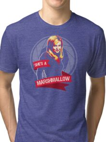 She's a Marshmallow Tri-blend T-Shirt