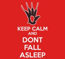 Keep Calm and Don't Fall Asleep by MEJML