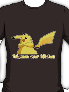 Pokemon Over Bitches T-Shirt