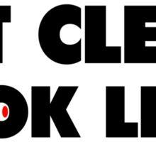 Eat Clean Look Lean Sticker