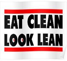 Eat Clean Look Lean Poster