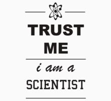 Trust me I´m a Scientist Kids Tee