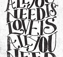 All you need is love by Matthew Taylor Wilson
