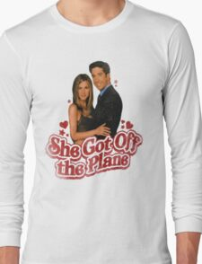 She Got Off The Plane Long Sleeve T-Shirt