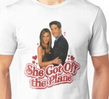 She Got Off The Plane Unisex T-Shirt