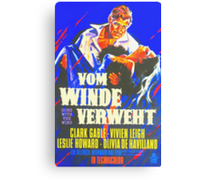 German poster of Gone with the Wind Canvas Print