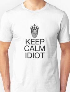 Keep Calm Idiot - Alternative T-Shirt