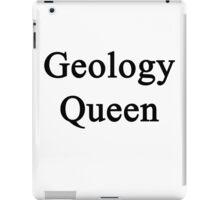 Geology Queen  iPad Case/Skin