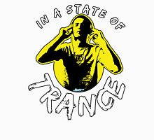 In A State Of Trance Unisex T-Shirt