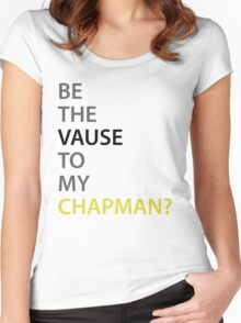 Be the Vause to my Chapman? Women's Fitted Scoop T-Shirt