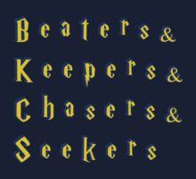 Beaters & Keepers & Chasers & Seekers Baby Tee