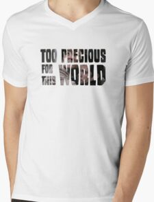 Too Precious For This World Mens V-Neck T-Shirt