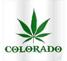 colorado weed cannabis smoke Poster